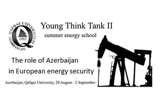 """""""Young Think Tank II"""" Energy Summer School in Baku, Azerbaijan"""