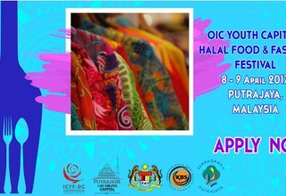 "Call for Applications, ""OIC Youth Capital Halal Food and Fashion Festival"" in Putrajaya, Malaysia"